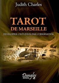 Tarot de Marseille : développer l'intuition par l'observation