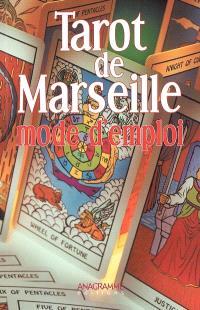 Tarot de Marseille : mode d'emploi