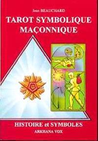 Tarot symbolique maçonnique : histoire et symboles