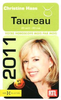 Taureau 2011 : 20 avril-20 mai : votre horoscope mois par mois