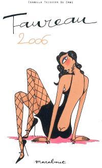 Taureau, 20 avril-21 mai : horoscope 2006