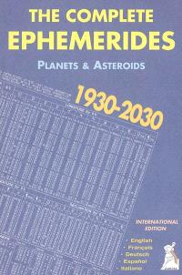 The complete ephemerides 1930-2030 : planets & asteroïds