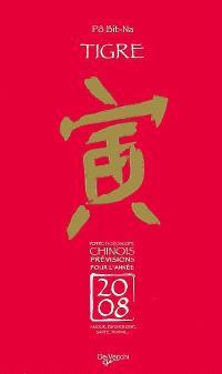 Tigre : votre horoscope chinois, prévisions pour l'année 2008