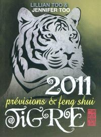 Tigre 2011 : prévisions & feng shui