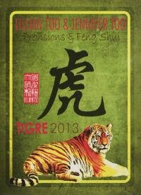 Tigre 2013 : prévisions & feng shui