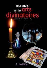 Tout savoir sur les arts divinatoires