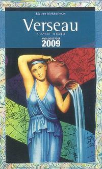 Verseau : 20 janvier-18 février : prévisions pour 2009