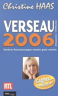 Verseau 2006 : 20 janvier - 19 février