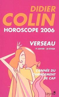Verseau, onzième signe du zodiaque, 19 ou 20 janvier-19 ou 20 février : horoscope 2006