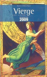 Vierge : 22 août-22 septembre : prévisions pour 2009