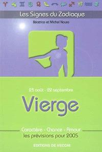Vierge : 23 août-22 septembre : caractère, chance, amour, les prévisions pour 2005