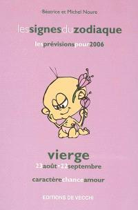 Vierge : 23 août-22 septembre : caractère, chance, amour, les prévisions pour 2006
