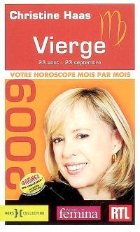 Vierge 2009 : 23 août-23 septembre