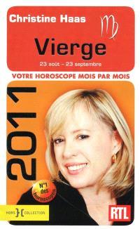 Vierge 2011 : 23 août-23 septembre : votre horoscope mois par mois
