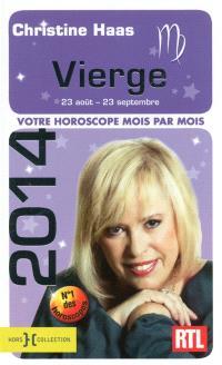 Vierge 2014 : 23 août-23 septembre : votre horoscope mois par mois