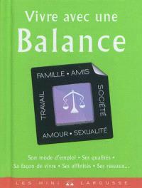 Vivre avec une Balance
