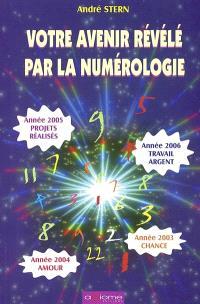 Votre avenir avec la numérologie : calendrier perpétuel