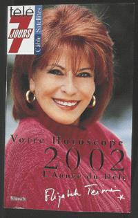 Votre horoscope 2002 : l'année du défi