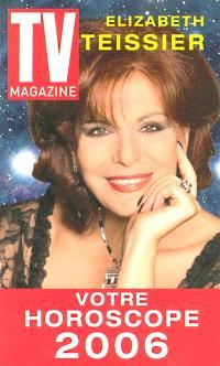 Votre horoscope 2006 : année de dérives et de découvertes