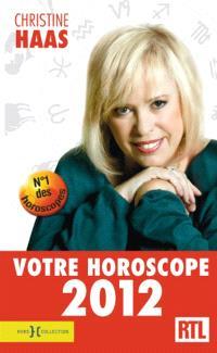 Votre horoscope 2011 : 12 signes en un volume