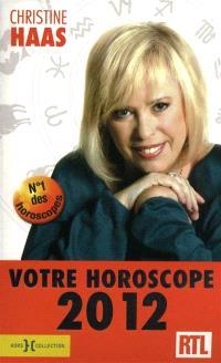 Votre horoscope 2012 : ambiance, perso, boulot... : votre horoscope mois par mois