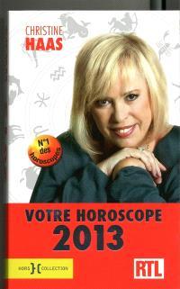 Votre horoscope 2013 : ambiance, perso, boulot... votre horoscope mois par mois