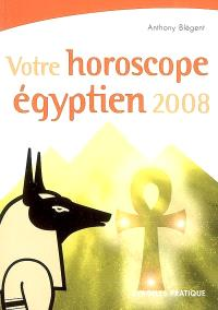 Votre horoscope égyptien 2008