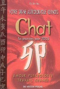 Votre signe astrologique chinois en 2005 : chat