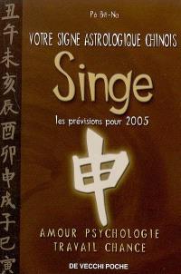 Votre signe astrologique chinois en 2005 : singe