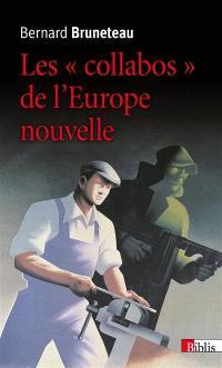 Les collabos de l'Europe nouvelle