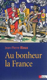 Au bonheur la France