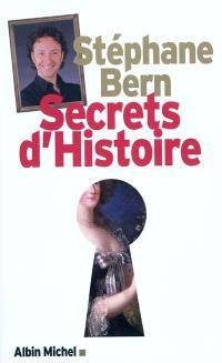 Secrets d'histoire. Volume 1
