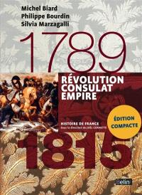 Révolution, Consulat, Empire : 1789-1815