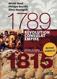 Révolution, Consulat, Empire : 1789-1815