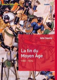 Histoire de la France, La fin du Moyen Age : 1180-1515