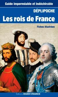Les rois de France : fiches illustrées
