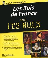 Les rois de France pour les nuls