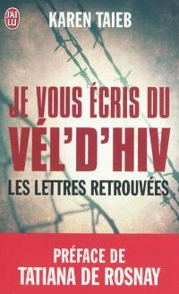 Je vous écris du Vél' d'Hiv : les lettres retrouvées