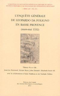 L'enquête générale de Leopardo da Foligno en Basse Provence : mars-mai 1332
