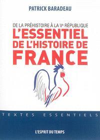 L'essentiel de l'histoire de France : de la préhistoire à la Ve République