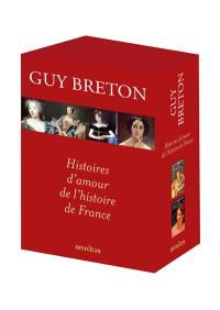Histoires d'amour de l'histoire de France