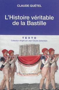 L'histoire véritable de la Bastille