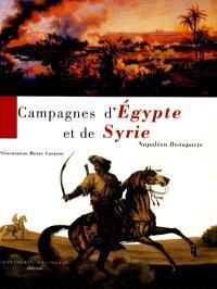 Campagnes d'Egypte et de Syrie