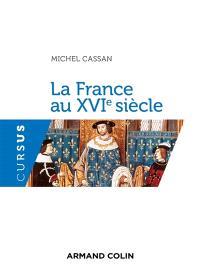 La France au XVIe siècle