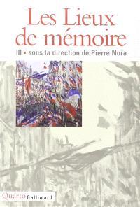 Les lieux de mémoire. Volume 3, Les France II et III