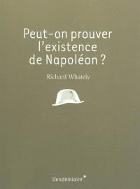 Peut-on prouver l'existence de Napoléon ?