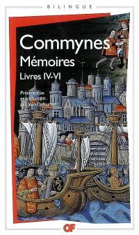 Mémoires. Volume 2, Livres IV à VI