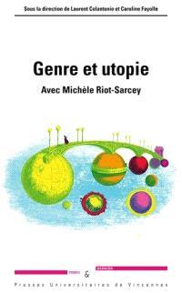 Genre et utopie : avec Michèle Riot-Sarcey