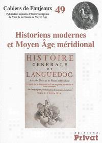 Historiens modernes et Moyen Age méridional