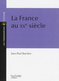 La France au XXe siècle
